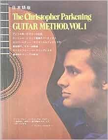 Christopher Parkening Guitar Method : the christopher parkening guitar method vol 1 a book of basic technique christopher parkening ~ Vivirlamusica.com Haus und Dekorationen