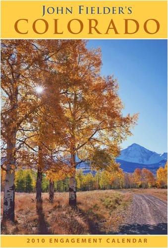 Colorado Softcover - John Fielder's Colorado 2010 Softcover Engagement Calendar