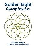 Golden Eight Qigong Exercises