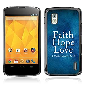 YOYO Slim PC / Aluminium Case Cover Armor Shell Portection //CORINTHIANS 13:13 - FAITH LOVE HOPE //LG Google Nexus 4