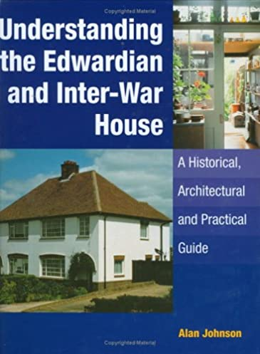understanding the edwardian and inter war houses 1920s 1930s rh amazon co uk Novels Written in the 1930s Novels Written in the 1930s