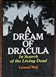 A dream of Dracula: in search of the living dead
