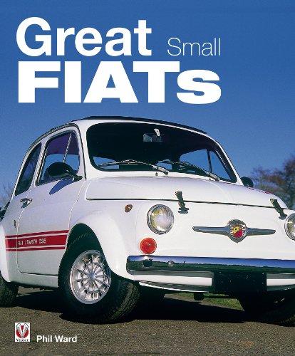 Great Small Fiats (English Edition)