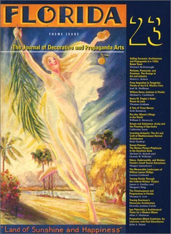 By Margot Ammidown The Journal of Decorative and Propaganda Arts 23: Florida Theme Issue [Paperback] pdf epub
