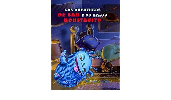 Las aventuras de Sam y su amigo Monstruito: Cuento para niños 6-9 Años, libros en español para niños, Cuentos para dormir, Libros ilustrados, ...