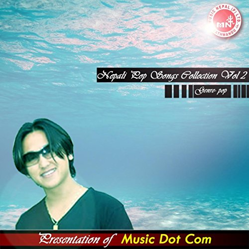 - Nepali Pop Songs Collection Vol 2