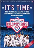 2010 Texas Rangers: It's Time!