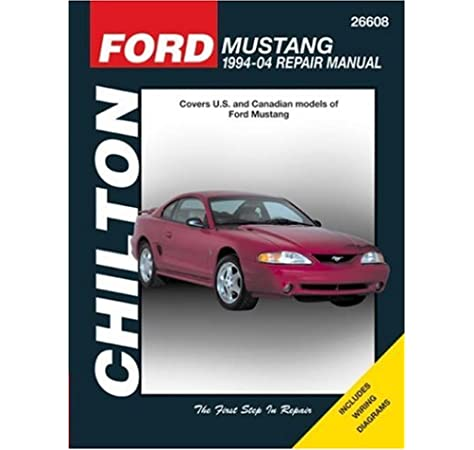 Ford Mustang: 1994 through 2004, Updated to include 1999 through 2004  models (Chilton's Total Car Care Repair Manual): Chilton: 9781563926495:  Amazon.com: BooksAmazon.com