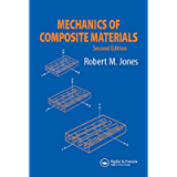Mechanics Of Composite Materials (Materials Science & Engineering Series)