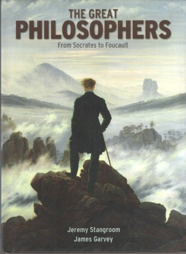 The Great Philosophers: From Socrates to Foucault PDF