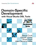 img - for Domain-Specific Development with Visual Studio DSL Tools book / textbook / text book