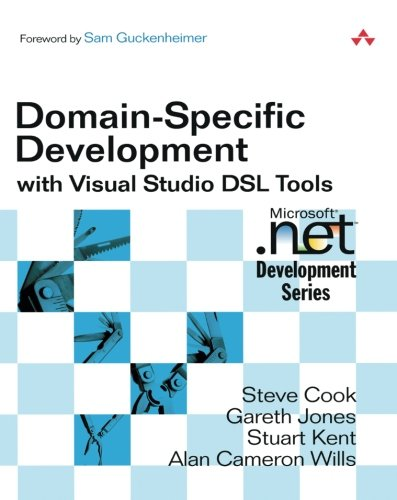 Domain-Specific Development with Visual Studio DSL Tools by Addison-Wesley Professional