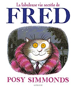 "Afficher ""fabuleuse vie secrète de Fred (la)"""