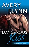 Dangerous Kiss (Laytons Book 1)