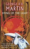 Dying Of The Light (S.F. Masterworks)