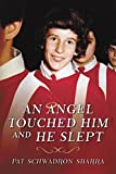 Free eBook - An Angel Touched Him and He Slept