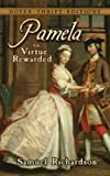 Pamela: or, Virtue Rewarded (Dover Thrift Editions)