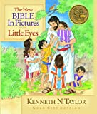 The Bible in Pictures for Little Eyes, Kenneth N. Taylor, 0802406858