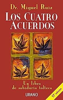 Los cuatro acuerdos (Crecimiento personal) de [Ruiz, Miguel]