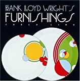 Frank Lloyd Wright's Furniture, Carla Lind, 0876544715