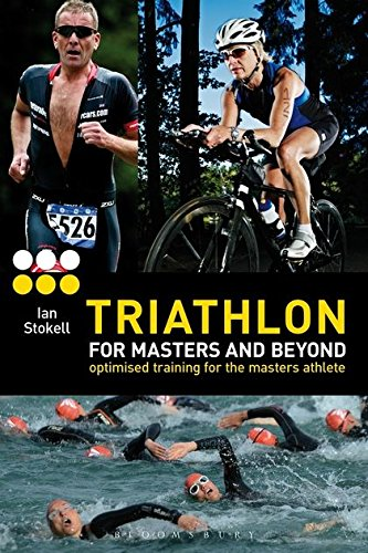 Triathlon for Masters and Beyond: optimised training for the masters - British Triathlon Athletes