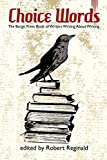 img - for Choice Words: The Borgo Press Book of Writers Writing About Writing book / textbook / text book