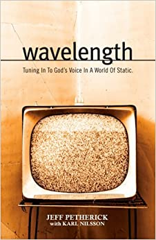 Book Wavelength: Tuning In To God's Voice In A World Of Static