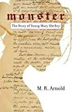 img - for Monster: The Early Life of Mary Shelley book / textbook / text book