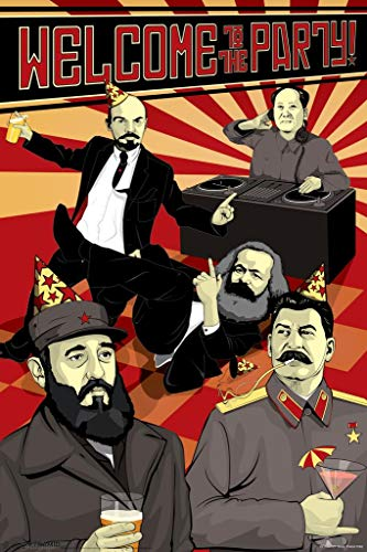 (Laminated Welcome to The Party Communist Leaders Sign Poster 12x18 inch)