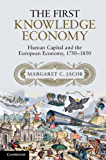 The First Knowledge Economy: Human Capital and the European Economy, 1750–1850