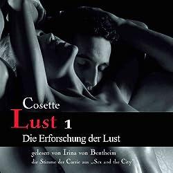 Die Erforschung der Lust (Lust 1)