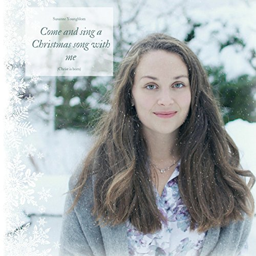 Come and Sing a Christmas Song with Me (Christ Is Born)
