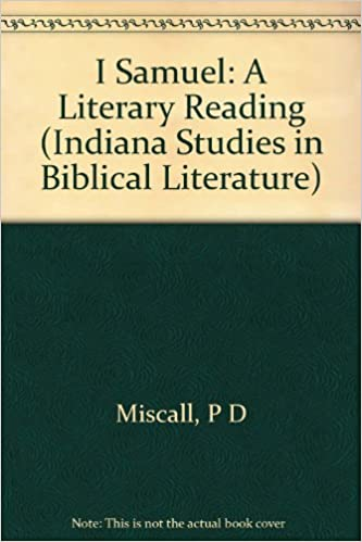 I Samuel: A Literary Reading (Indiana Studies in Biblical Literature)