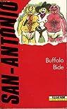 Buffalo Bide par San-Antonio