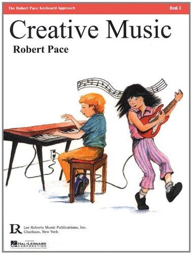 Creative Music: Book 3