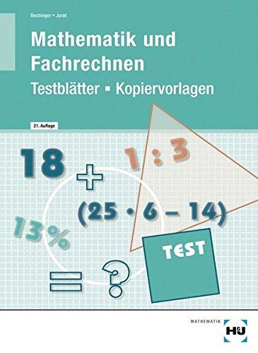 Mathematik und Fachrechnen - Testblätter/Kopiervorlagen