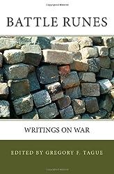 Battle Runes: Writings on War