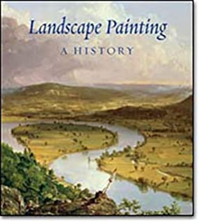 Landscape and western art oxford history of art malcolm andrews landscape painting a history fandeluxe Choice Image