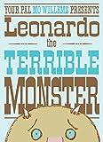 Leonardo, the Terrible Monster (Ala Notable Children's Books. Younger Readers (Awards))