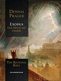 The Rational Bible: Exodus by [Prager, Dennis]