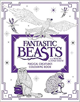 Fantastic Beasts And Where To Find Them Magical Creatures Colouring Book Bks Amazoncouk HarperCollins Publishers