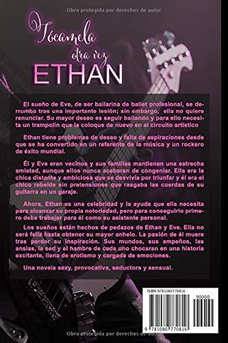 TÓCAMELA OTRA VEZ, ETHAN: Novela romántica y erótica: Amazon ...