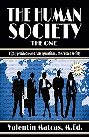 The Human Society - Kindle edition by Valentin Matcas ...