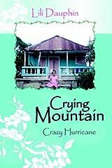 Crying Mountain: Crazy Hurricane Hardcover