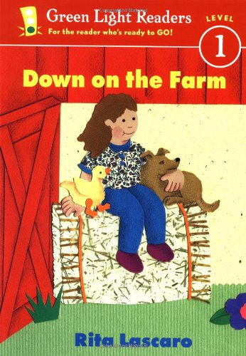 Down on the Farm (Green Light Readers. Level 1)