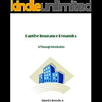 Captive Insurance Dynamics