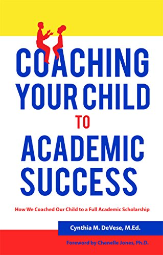 Academic Coaching In Action >> Amazon Com Coaching Your Child To Academic Success A Parent Guide