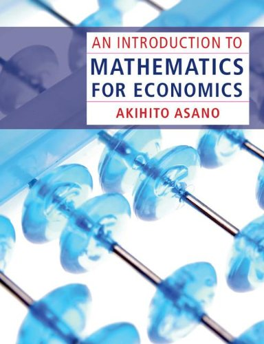 Read Online An Introduction to Mathematics for Economics ebook