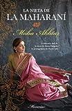 La Nieta de la Maharani, Maha Akhtar, 8492429976