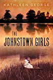 The Johnstown Girls, Kathleen George, 0822944316